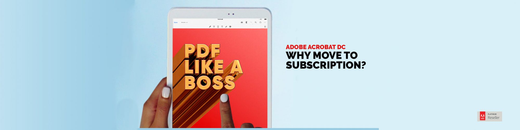 Acrobat DC why move to Subscription – What's new and what does it mean to me?