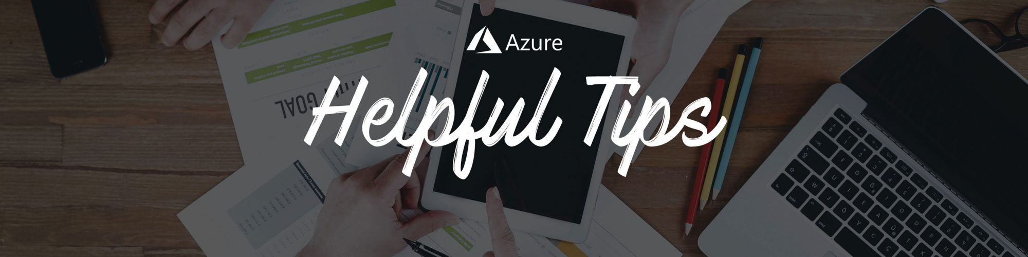 Azure Hints and Tips – Azure App Service